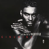Tell Me Do U Wanna by Ginuwine