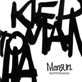 Kleptomania 1 by Mansun