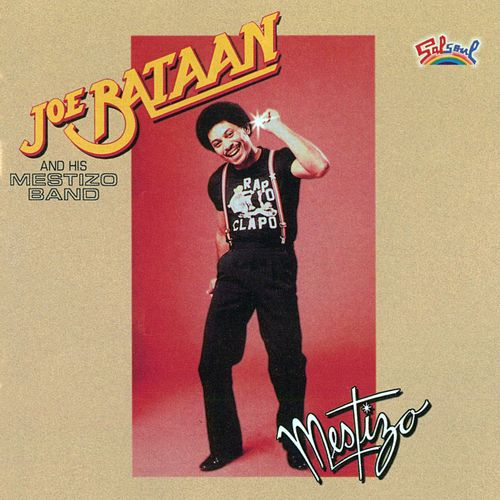 Mestizo (Bonus Version) by Joe Bataan