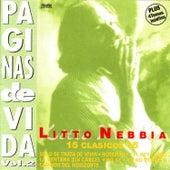 Páginas de Vida Vol. 2 by Litto Nebbia