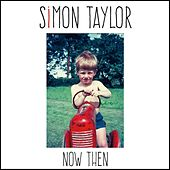 Now Then by Simon Taylor