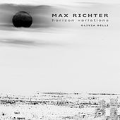 Max Richter: Horizon Variations by Olivia Belli