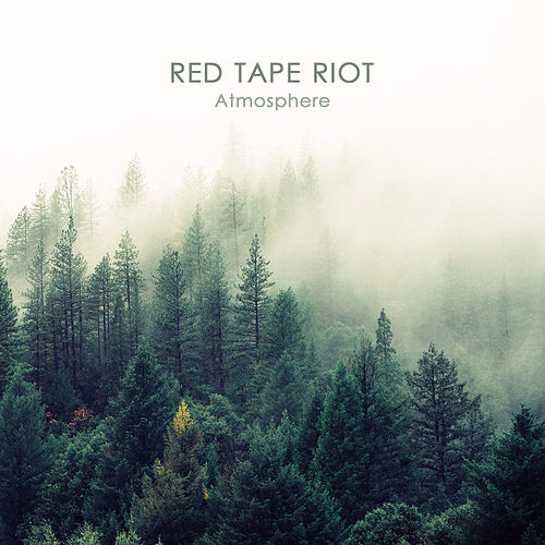 Atmosphere by Red Tape Riot