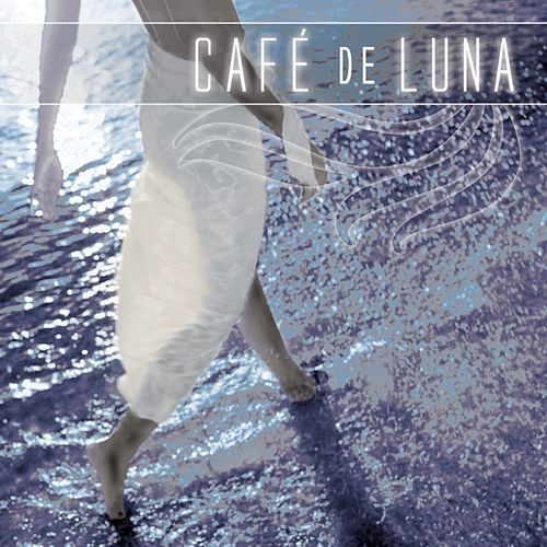 Play & Download Cafe De Luna by Various Artists | Napster