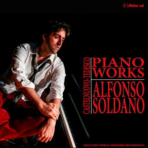 Castelnuovo-Tedesco: Piano Works by Alfonso Soldano