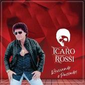 Revivendo o Passado by Icaro Rossi