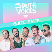 Vente Pa'Ca de South Voices