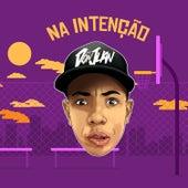 Na Intenção by MC Don Juan