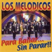 Para Bailar... Sin Parar!! by Los Melodicos