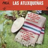 Las Atlixqueñas by Las Atlixqueñas