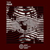 Fear by Tusk