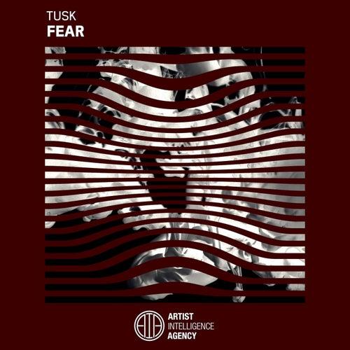 Fear by Tusk