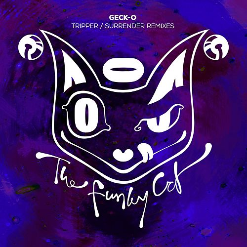 Tripper / Surrender Remixes - Single by Gecko