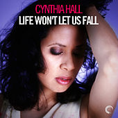 Life Won't Let Us Fall - EP by Various Artists