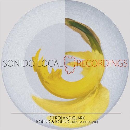 Round & Round (Jay-J & Noa's Shifted Up Mix) by DJ Roland Clark