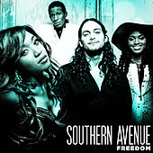 Freedom by Southern Avenue