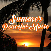 Summer Peaceful Music – Calming Sounds, Relaxing Waves, Chill Out 2017, Stress Free, Summer Vibes de Chill Out