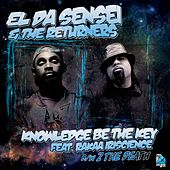 Knowledge Be the Key by The Returners