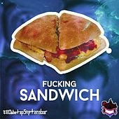 Fucking Sandwich by Various
