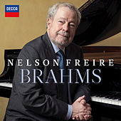 Nelson Freire: Brahms by Nelson Freire