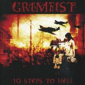 10 Steps To Hell by Grimfist