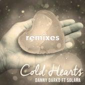 Cold Hearts Remixes (feat. Solara) by Danny Darko