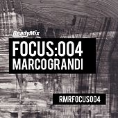 Focus:004 (Marco Grandi) - EP by Various Artists