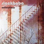 Reflections - EP by Slackbaba
