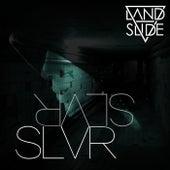 SLVR - Single by Landslide