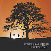Shinning Lights Series by Universal Circus