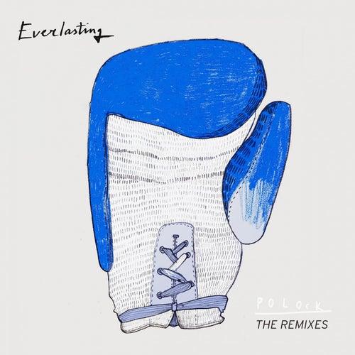 Everlasting (The Remixes) de Polock