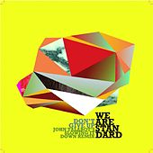 Don't Give Up (John Talabot's Slowing it Down Remix) by We Are Standard