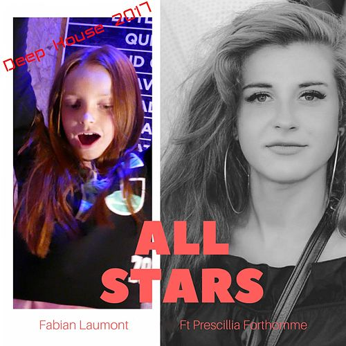 All Stars (Deep House 2017) by Fabian Laumont