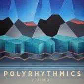 Caldera by Polyrhythmics