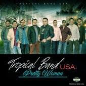 Pretty Woman de Tropical Band U.S.A