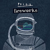 Fireworks by Polock