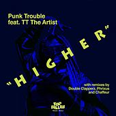 Higher by Punk Trouble