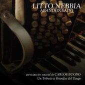 Abandoneado (Un Tributo a Grandes del Tango) by Litto Nebbia