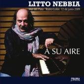 A Su Aire (En Vivo Mar del Plata 2009) by Litto Nebbia