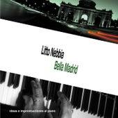 Bella Madrid (Ideas e Improvisaciones al Piano) by Litto Nebbia