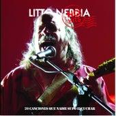 No Hits (20 Canciones Que Nadie Supo Escuchar) by Litto Nebbia