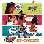 9XM Smashup # 55 (By DJ Suketu) by Jubin Nautiyal