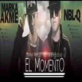 El Momento by Marka Akme