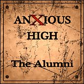 Anxious High by Various Artists