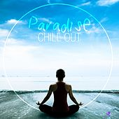 Paradise Chill Out by Various Artists