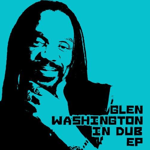 Glen Washington In Dub by Glen Washington