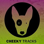 Cheeky Tracks Weekend Playlist 7 - EP by Various Artists
