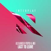 Last To Leave by Alexander Popov