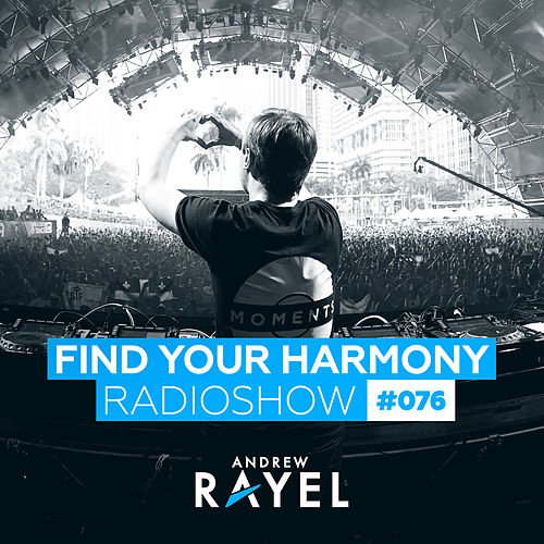 Find Your Harmony Radioshow #076 by Various Artists