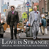 Love Is Strange (Original Motion Picture Soundtrack) by Various Artists